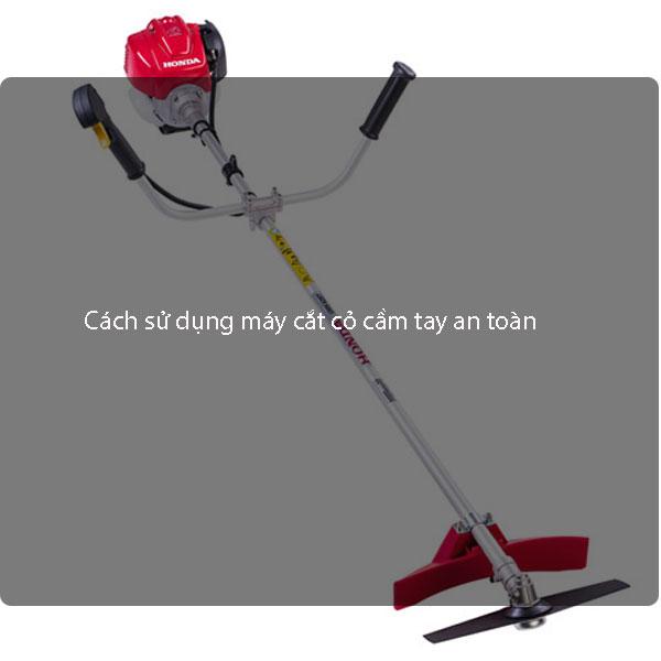 Cách sử dụng máy cắt cỏ cầm tay an toàn