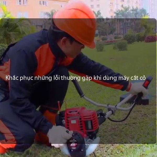 Cách tự khắc phục những lỗi thường gặp khi dùng máy cắt cỏ
